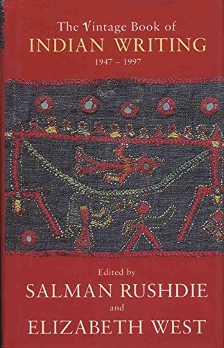 9780099268673: The Vintage Book of Indian Writing, 1947-1997