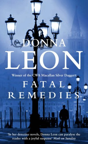 9780099269304: Fatal Remedies: (Brunetti)