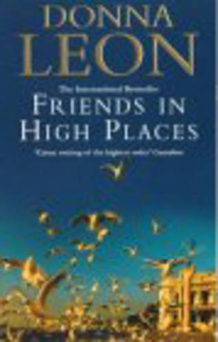 9780099269328: Friends In High Places: (Brunetti 9)