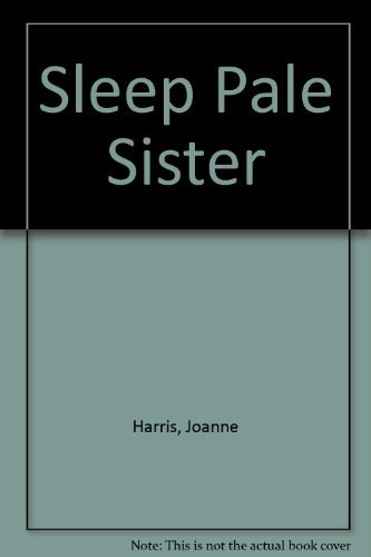 9780099270515: Sleep Pale Sister