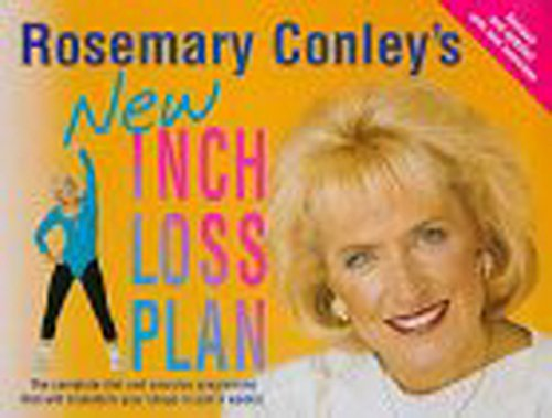 9780099271024: ROSEMARY CONLEY'S NEW INCH LOSS PLAN