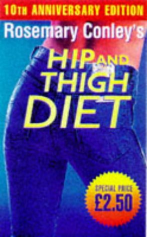 9780099271062: Rosemary Conley's Complete Hip and Thigh Diet