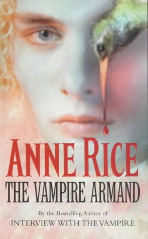 9780099271475: The Vampire Armand: The Vampire Chronicles: Volume 6