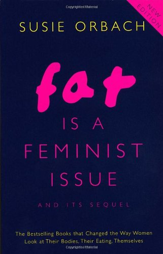 9780099271543: Fat is a Feminist Issue