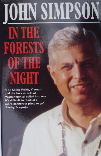 9780099271819: In the Forests of the Night: Encounters in Peru with Terrorism, Drug-running and Military Oppression