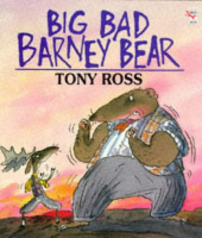 9780099272212: Big Bad Barney Bear (Red Fox picture books)