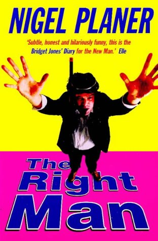 9780099272274: The Right Man