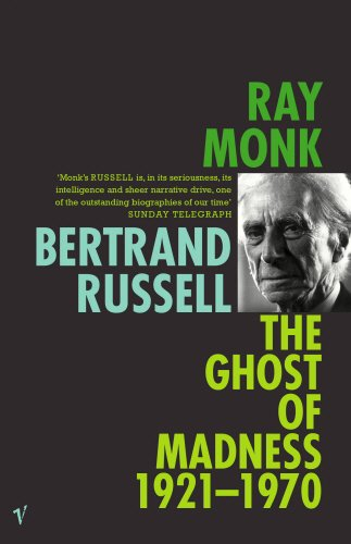 9780099272755: Bertrand Russell Vol II: 1921-70 The Ghost of Madness v. 2