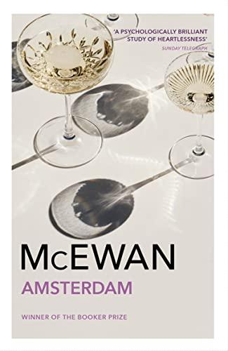9780099272779: Amsterdam: Winner of the Booker Prize 1998