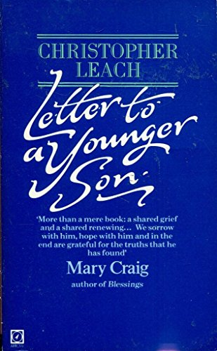 9780099272809: Letter to a Younger Son