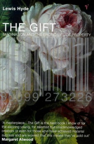 9780099273226: The Gift: Imagination and the Erotic Life of Property