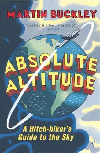 9780099273523: Absolute Altitude: A Hitch-hiker's Guide to the Sky.
