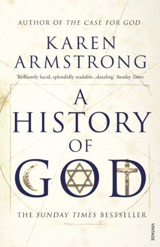 9780099273677: A History Of God