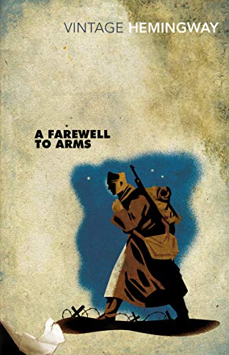9780099273974: A Farewell To Arms (Vintage Classics)