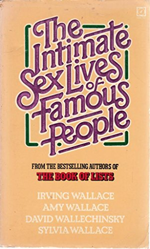 9780099274407: Intimate Sex Lives of Famous People
