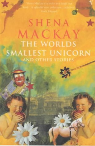 9780099274599: World's Smallest Unicorn and Other Stories, The