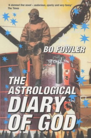 9780099274643: The Astrological Diary of God