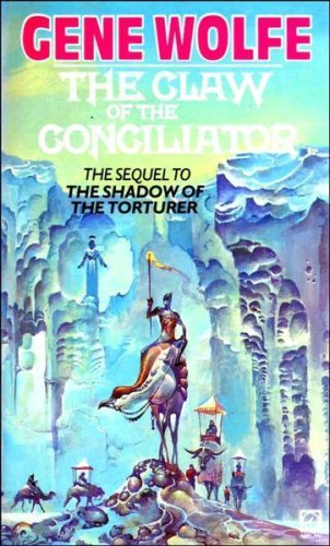 9780099274704: The Claw of the Conciliator:Volume Two of the Book of the New Sun