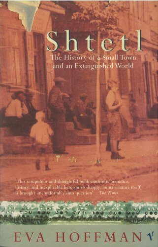 9780099274827: Shtetl: The History of A Small Town and an Extinguished World