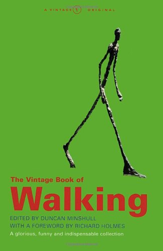9780099276678: The Vintage Book of Walking: A Glorious, Funny and Indispensable Collection