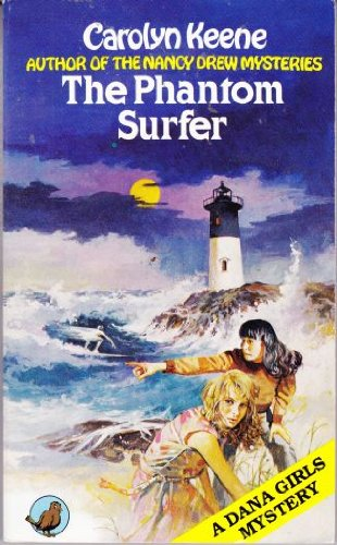 9780099276906: THE PHANTOM SURFER: A Dana Girls Mystery # 6