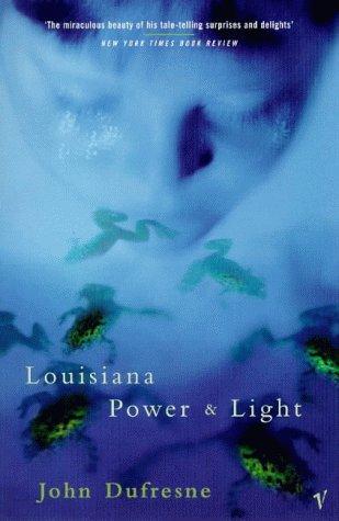 9780099277477: LOUISIANA POWER AND LIGHT