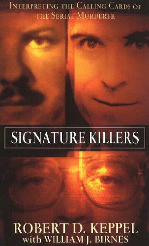 Signature Killers: Robert D. Keppel