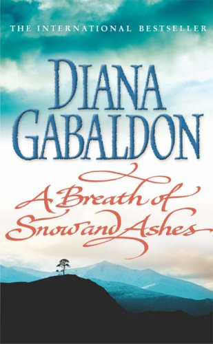 9780099278245: A Breath Of Snow And Ashes: (Outlander 6)