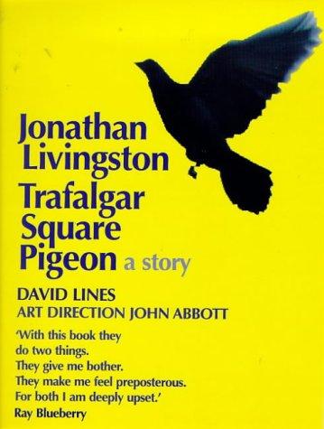 9780099278399: Jonathan Livingston Trafalgar Square Pigeon