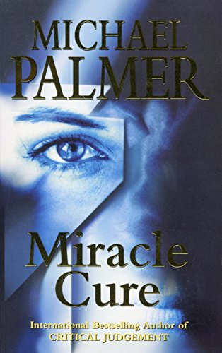 9780099278665: Miracle Cure