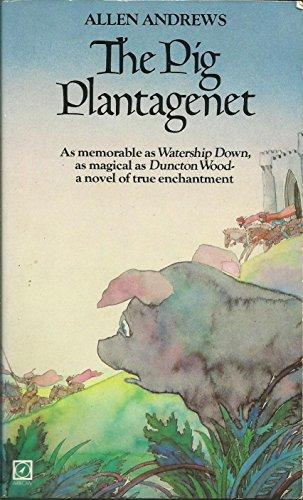 9780099278702: The Pig Plantagenet