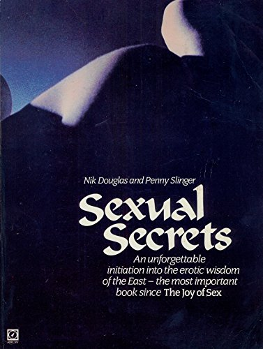 9780099279006: Sexual Secrets: The Alchemy of Ecstasy