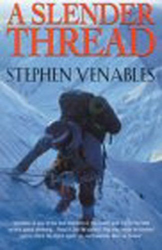 9780099279068: A Slender Thread: Escaping Disaster in the Himalaya