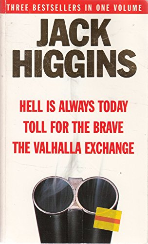 9780099279389: Hell is Always Today/Toll for the Brave/Valhalla Exchange