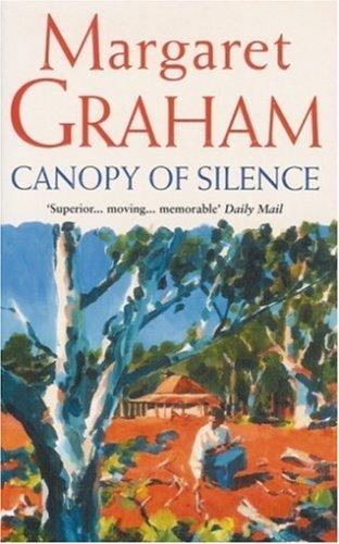 9780099279525: Canopy of Silence