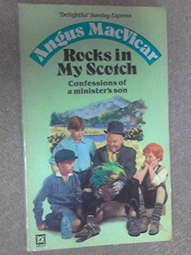 9780099280101: Rocks in My Scotch