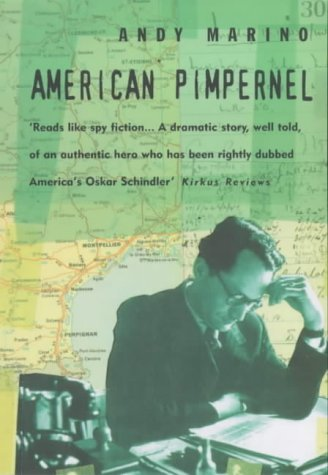 9780099280323: American Pimpernel: The Man Who Saved the Artists on Hitler's Death List