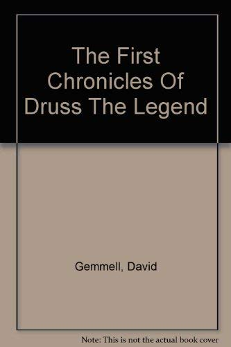 9780099280712: The First Chronicles Of Druss The Legend