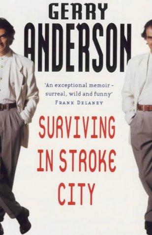 9780099281245: Surviving in Stroke City