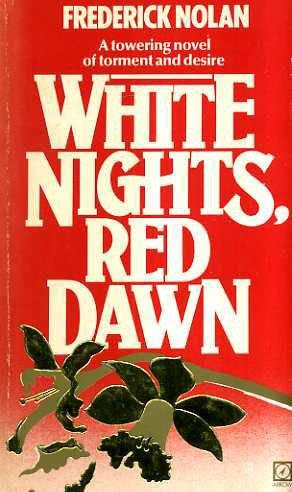 9780099281306: White Nights, Red Dawn