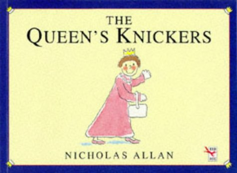9780099281610: The Queen's Knickers