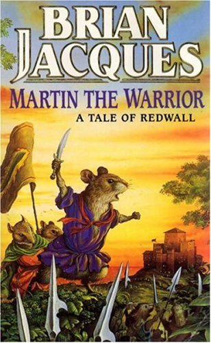 Martin the Warrior: A Tale of Redwall (Red Fox Older Fiction)