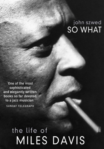 9780099281832: So What: The Life of Miles Davis