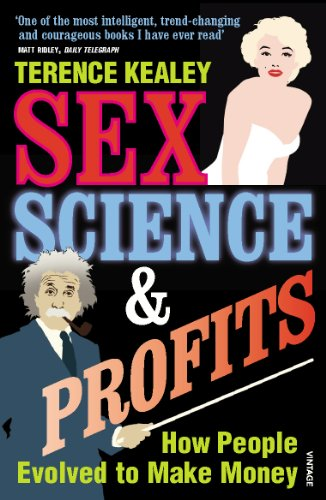 9780099281931: Sex, Science & Profits: How People Evolved to Make Money