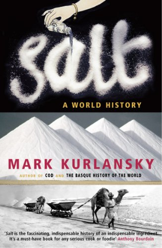 9780099281993: Salt: A World History