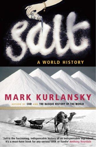 9780099281993: Salt: A World History