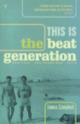 9780099282693: This is the Beat Generation