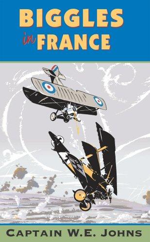 9780099283119: Biggles in France