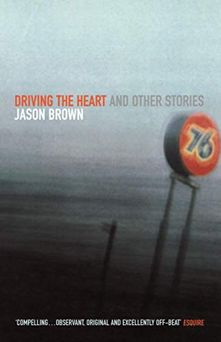 9780099283447: Driving the Heart and Other Stories