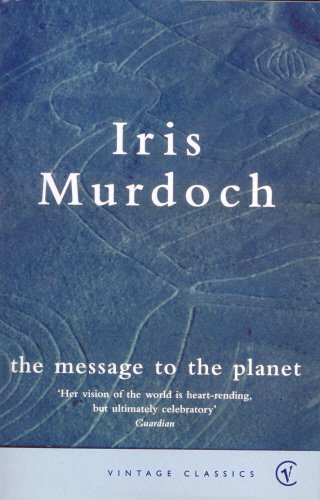 9780099283799: The Message to the Planet (Vintage Classics)